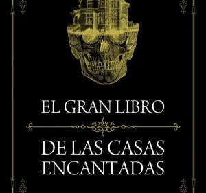 el-gran-libro-de-las-casas-encantadas