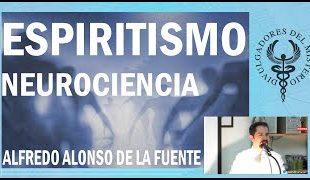 Neurociencia y espiritismo
