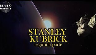 stanley kubrick segunda parte